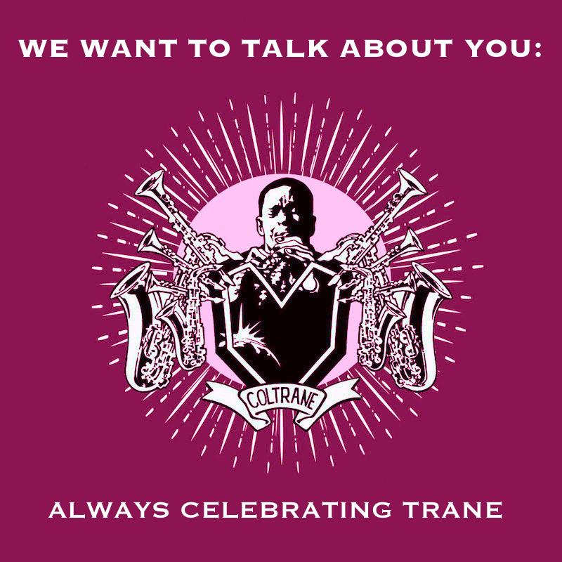 Talk About You - Always Celebrating Trane