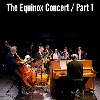 Equinox Concert Part 1