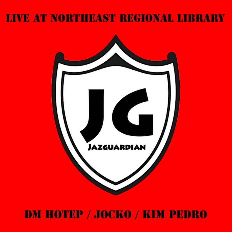 JazGuardian Live At Northeast Library CD Cover