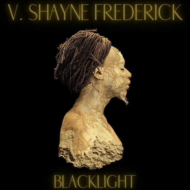 V. Shayne Frederick - Blacklight Cover